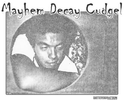 Cesar From Mayhem decay Cudgel band.