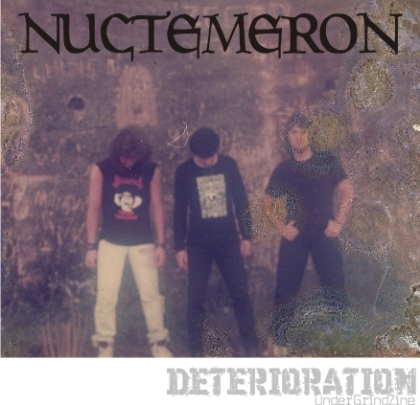 "NUCTEMERON ""Santa Maria/RS"" <> RotMind (guitar)/Pussy Fucker (bass, vocal) & Gordo (drums)"