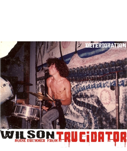 Wilson - Drummer From TRUCIDATOR Band